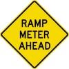 Ramp Meter Ahead Sign