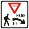 Yield to Pedestrians Here Right Sign